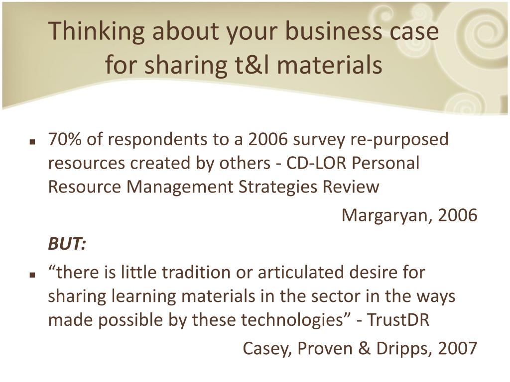 Thinking about your business case for sharing t&l materials