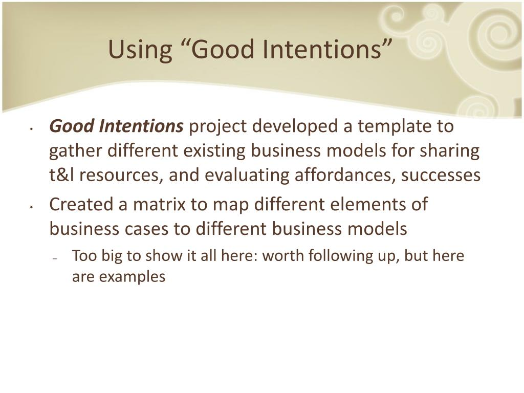 "Using ""Good Intentions"""