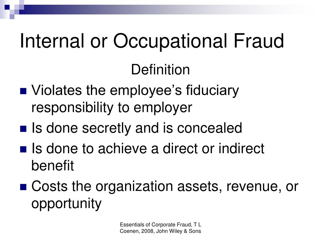 Internal or Occupational Fraud