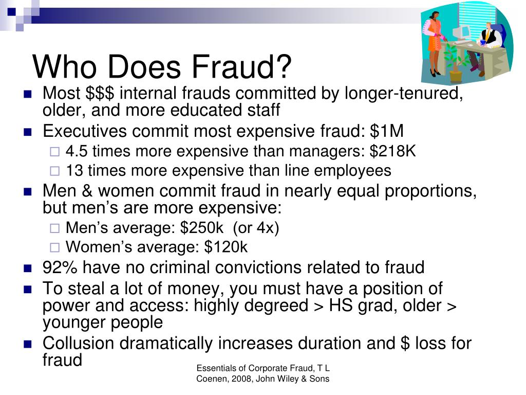 Who Does Fraud?