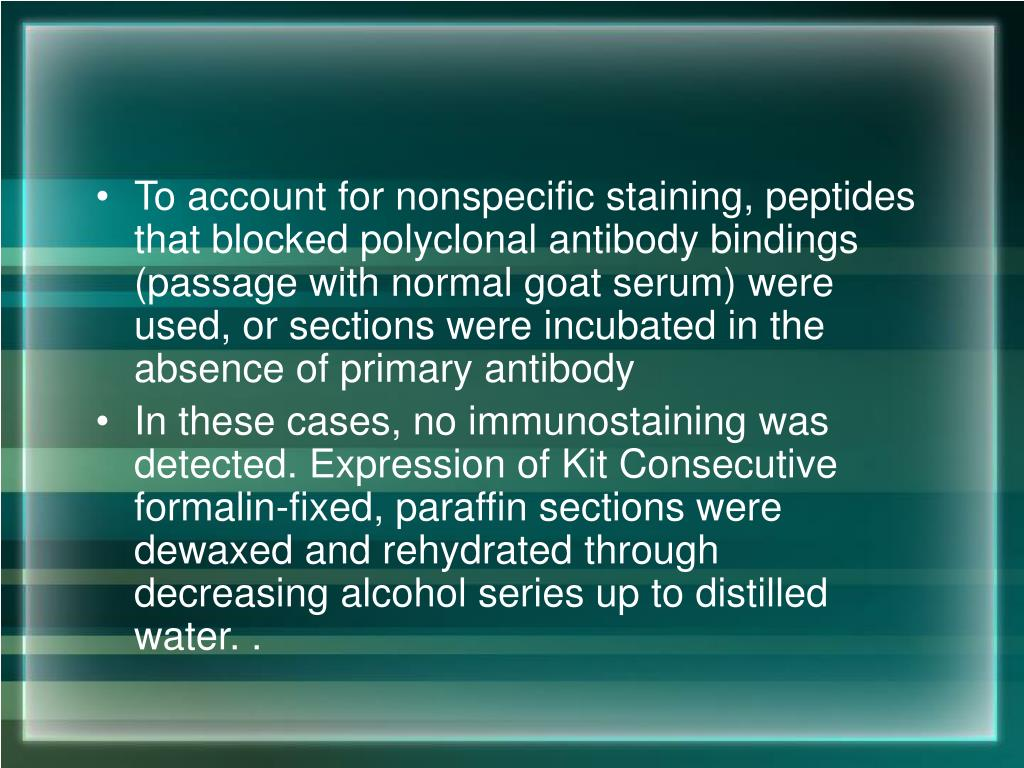 To account for nonspecific staining, peptides that blocked polyclonal antibody bindings (passage with normal goat serum) were used, or sections were incubated in the absence of primary antibody