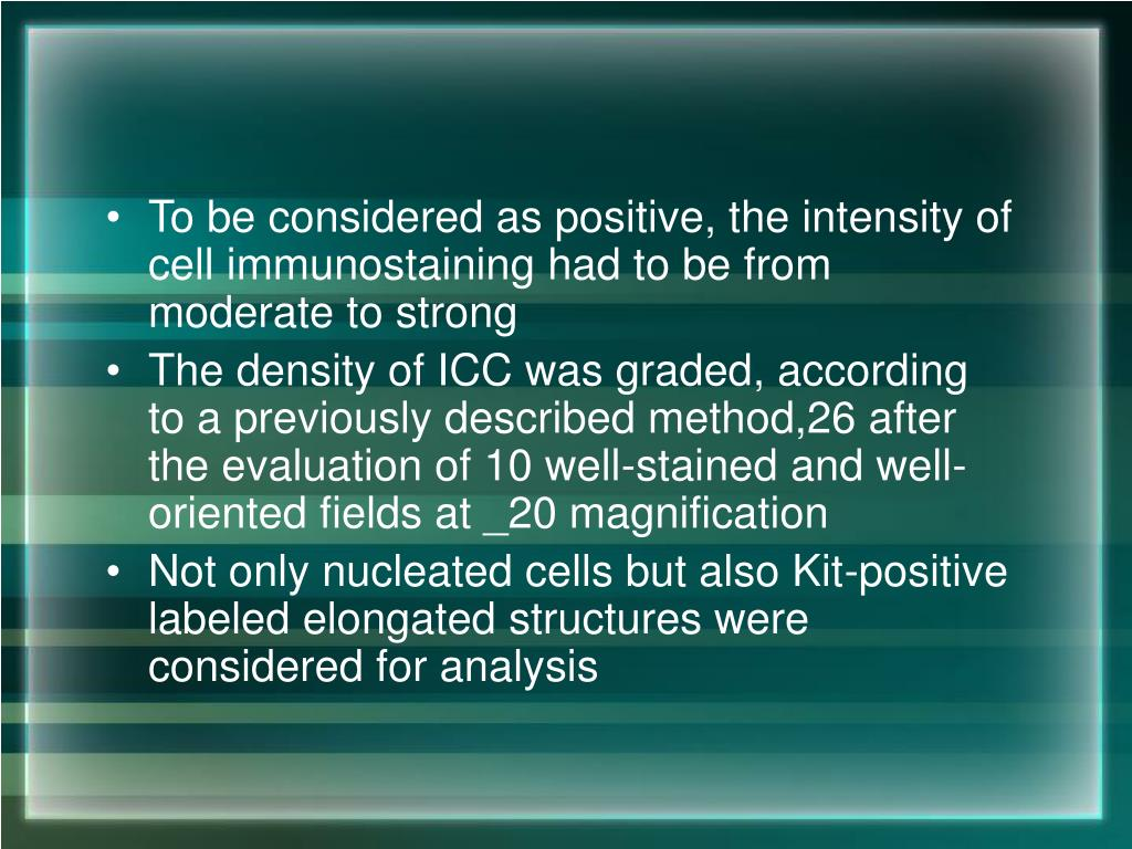 To be considered as positive, the intensity of cell immunostaining had to be from moderate to strong