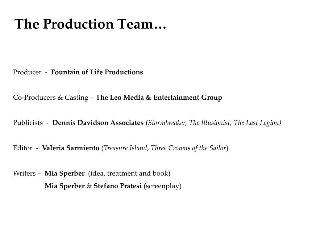 The Production Team…