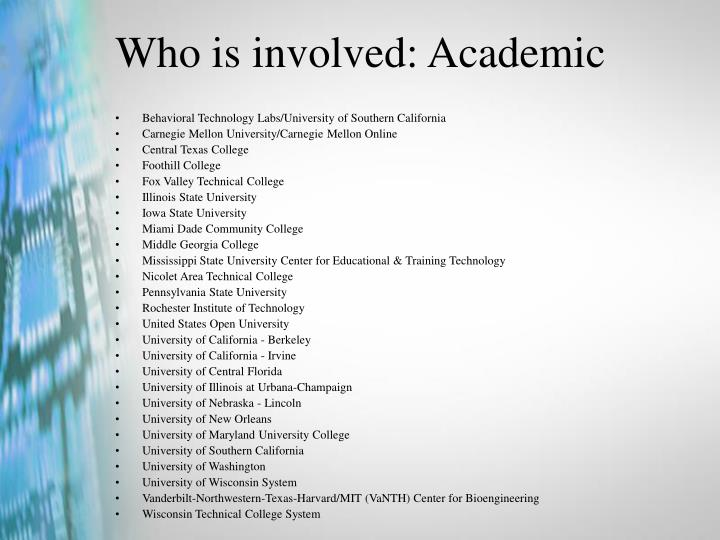 Who is involved: Academic