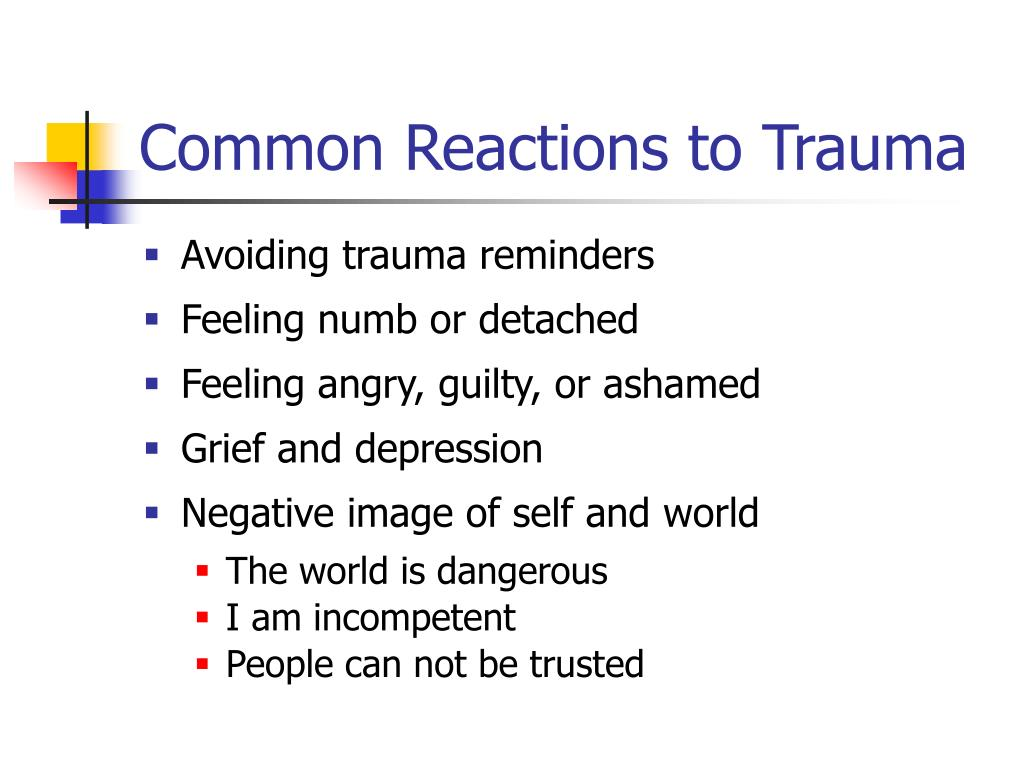 Common Reactions to Trauma