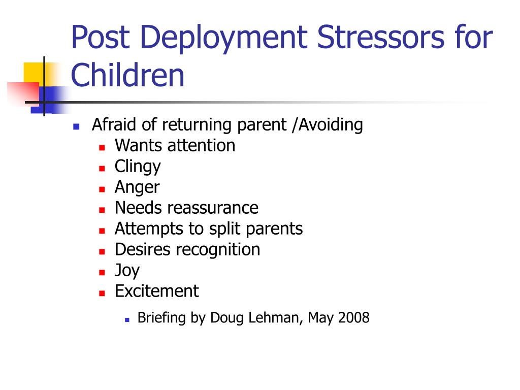 Post Deployment Stressors for Children