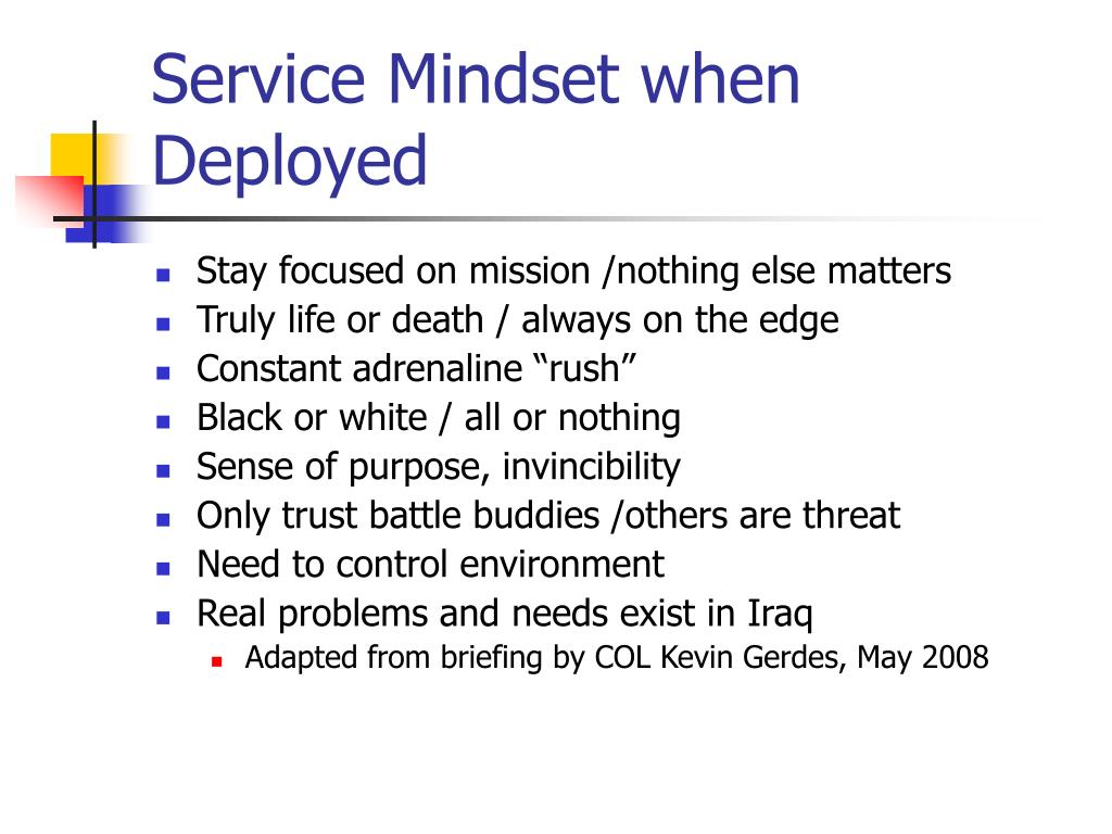 Service Mindset when Deployed