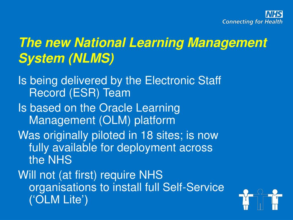 The new National Learning Management System (NLMS)