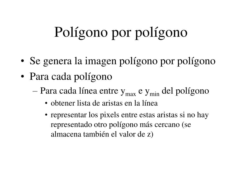 Polígono por polígono