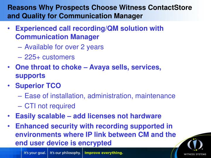 Reasons Why Prospects Choose Witness ContactStore and Quality for Communication Manager