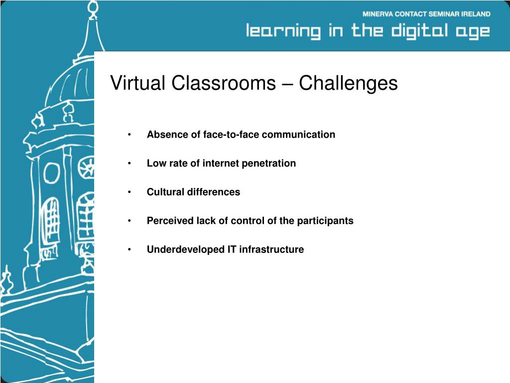 Virtual Classrooms – Challenges