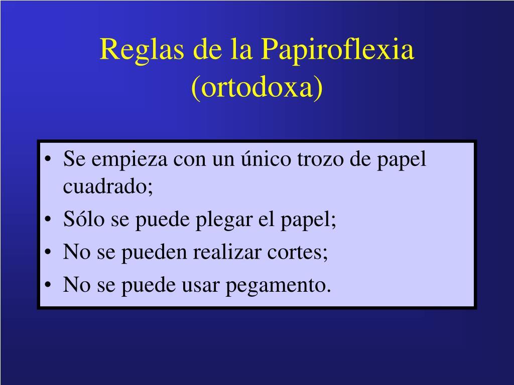 Reglas de la Papiroflexia (ortodoxa)