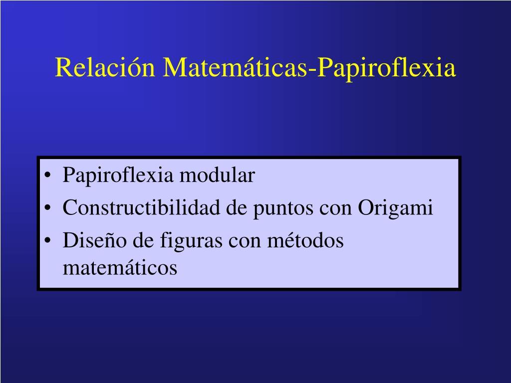 Relación Matemáticas-Papiroflexia