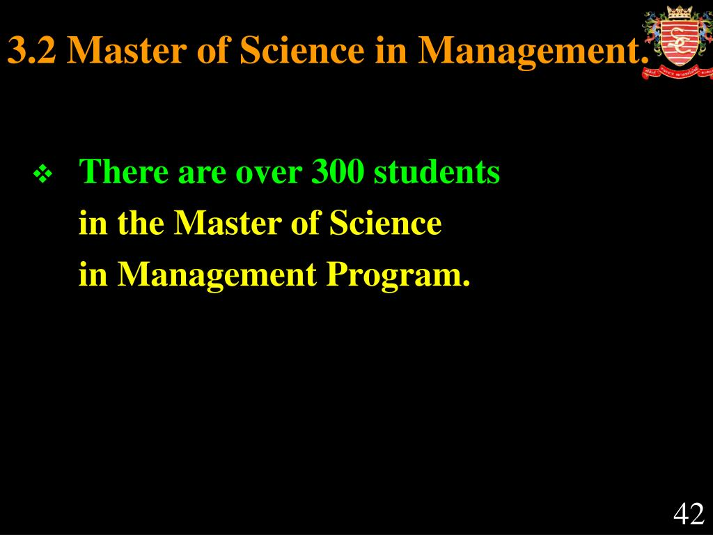 3.2 Master of Science in Management.