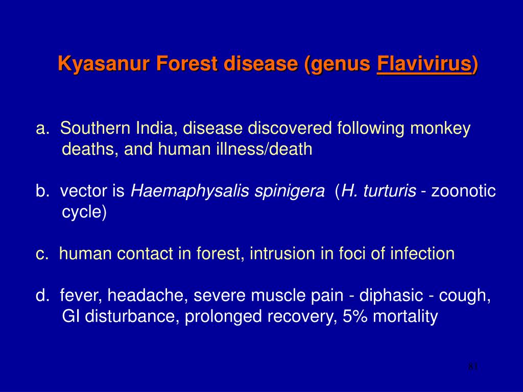 Kyasanur Forest disease (genus