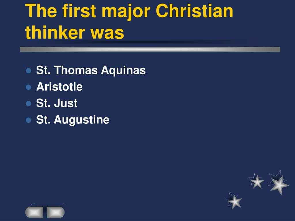 The first major Christian thinker was