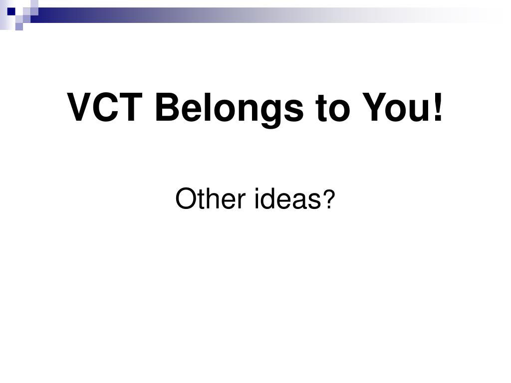 VCT Belongs to You!