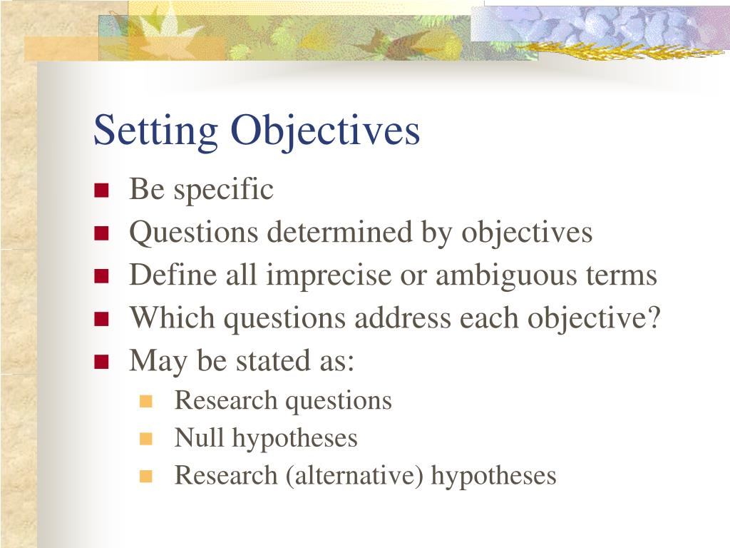 a defined set of objectives essay Developing objectives and relating them 3are they observable and measurable and the outcomes clearly defined to a specified standard or set of essays.