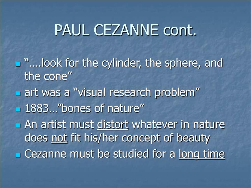 PAUL CEZANNE cont.