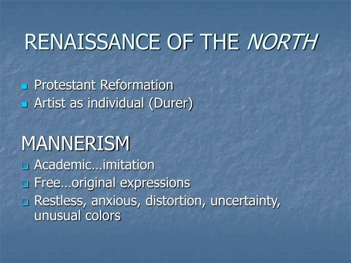 Renaissance of the north