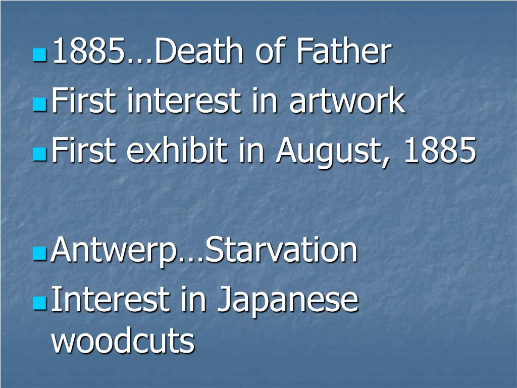 1885…Death of Father