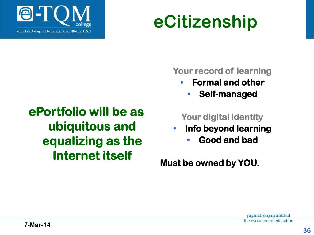ePortfolio will be as ubiquitous and equalizing as the Internet itself