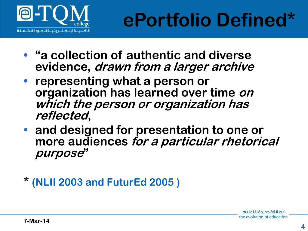 ePortfolio Defined*