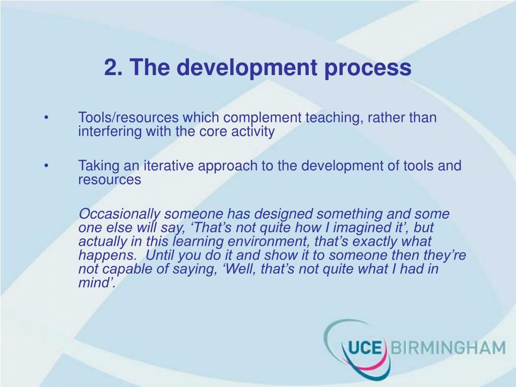 2. The development process