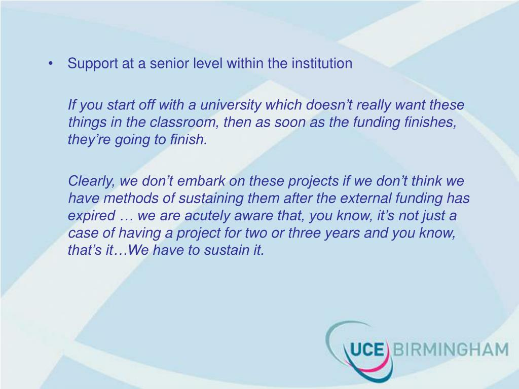 Support at a senior level within the institution