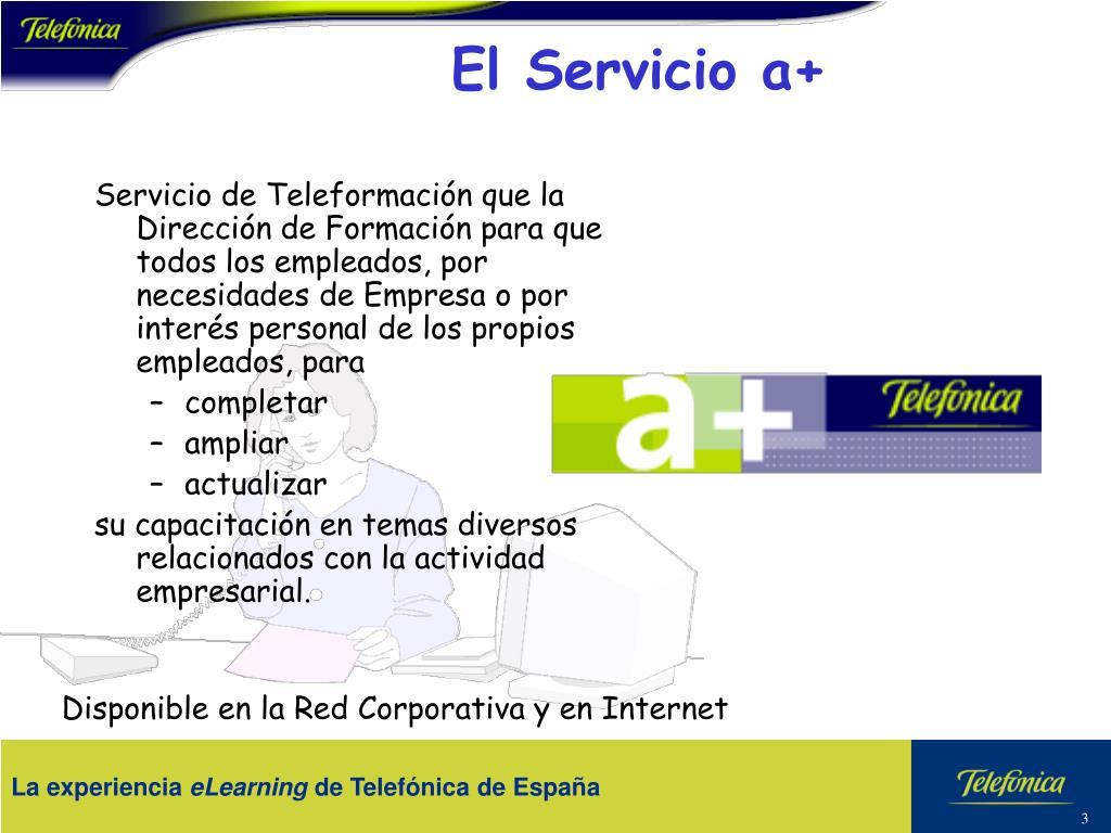 El Servicio a+