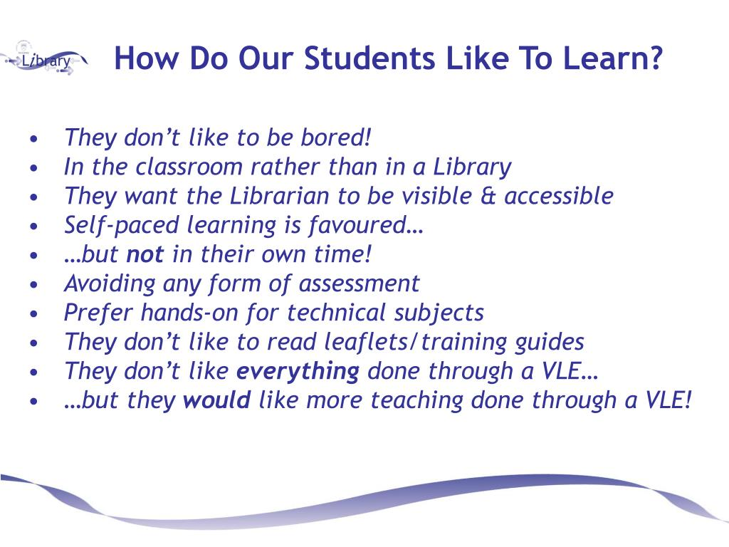 How Do Our Students Like To Learn?