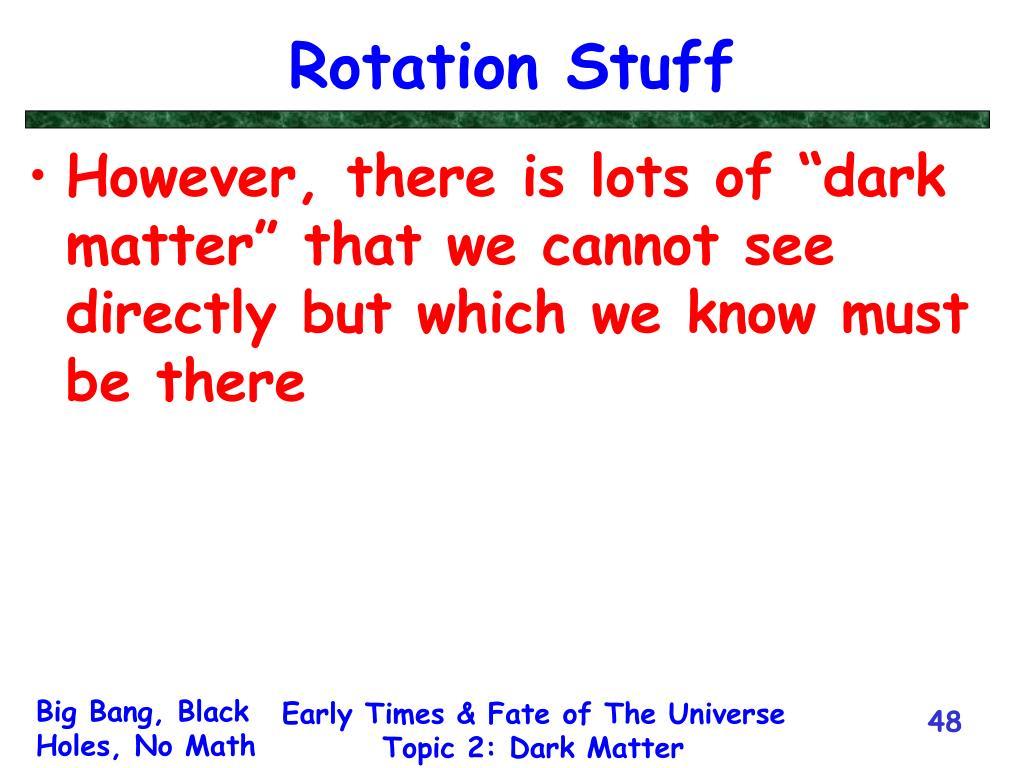 Rotation Stuff