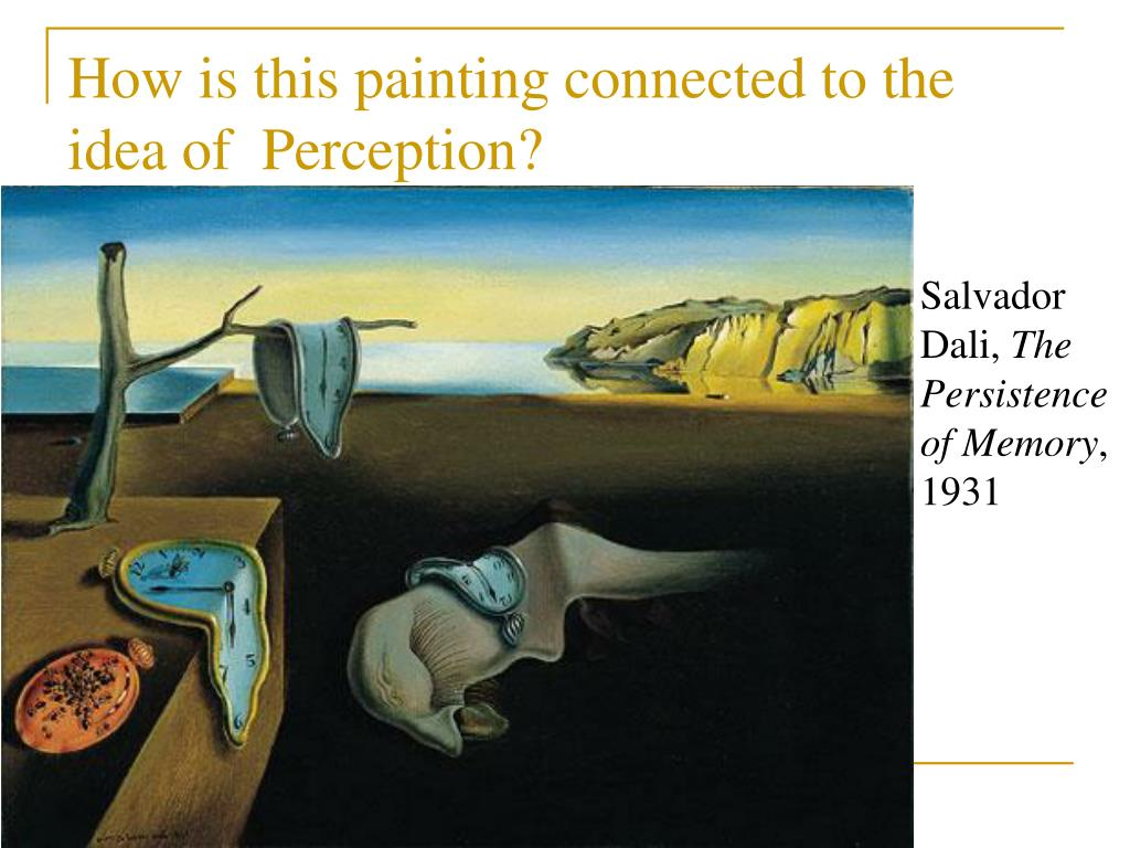 How is this painting connected to the idea of  Perception?