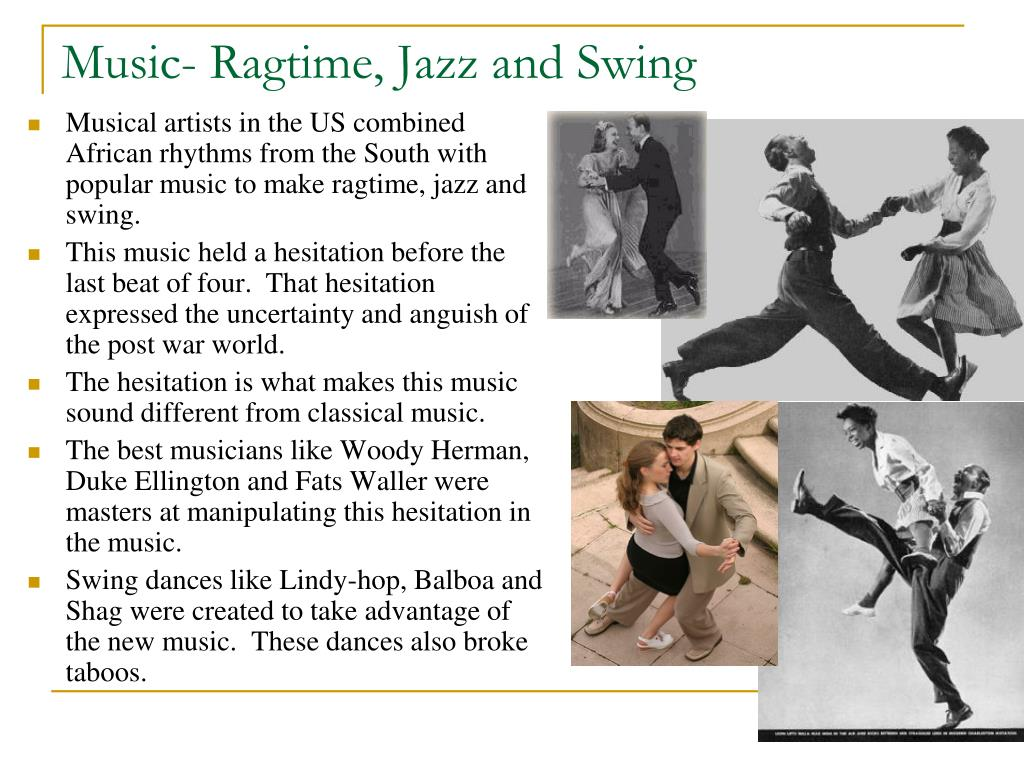 Music- Ragtime, Jazz and Swing