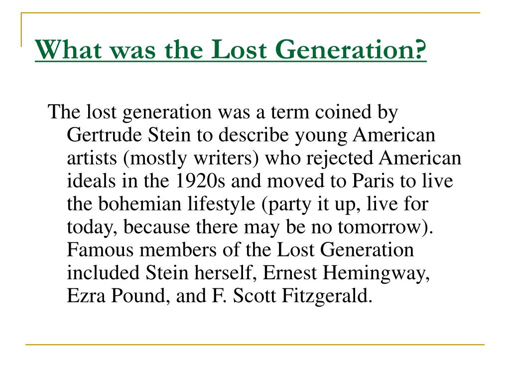 What was the Lost Generation?