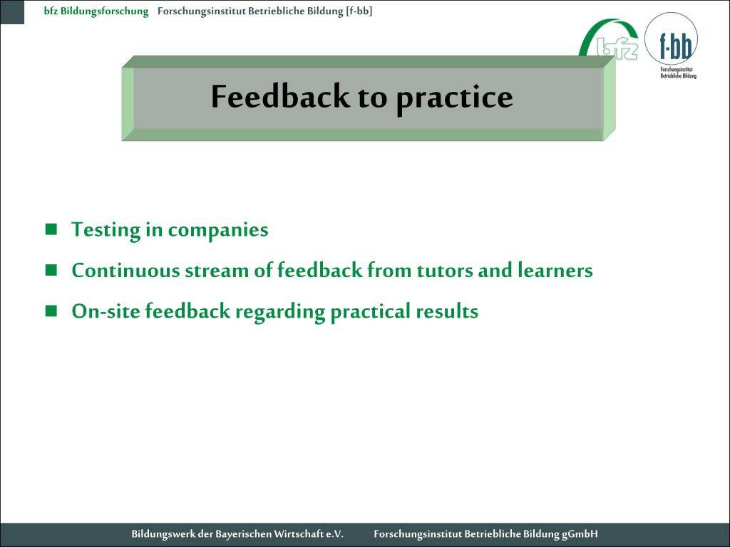 Feedback to practice