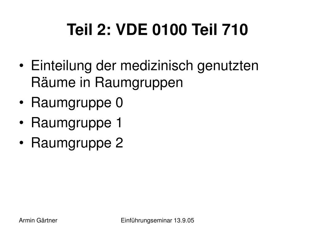 Teil 2: VDE 0100 Teil 710
