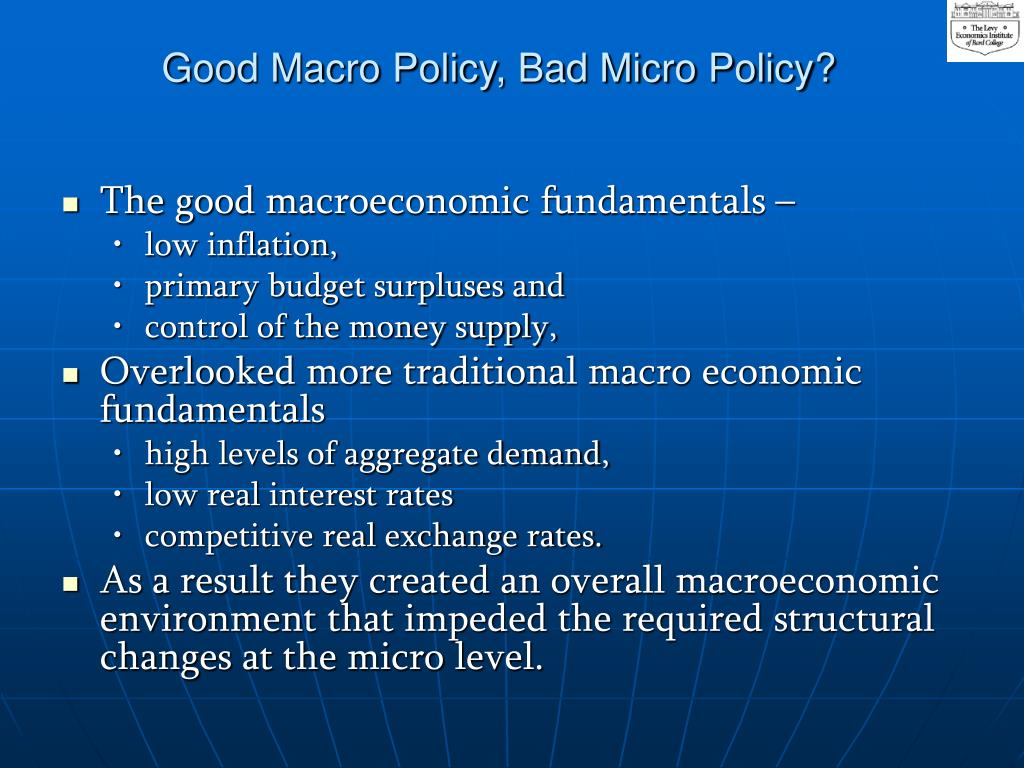 Good Macro Policy, Bad Micro Policy?
