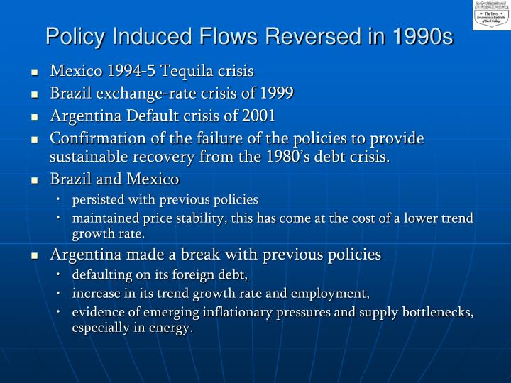 Policy induced flows reversed in 1990s l.jpg