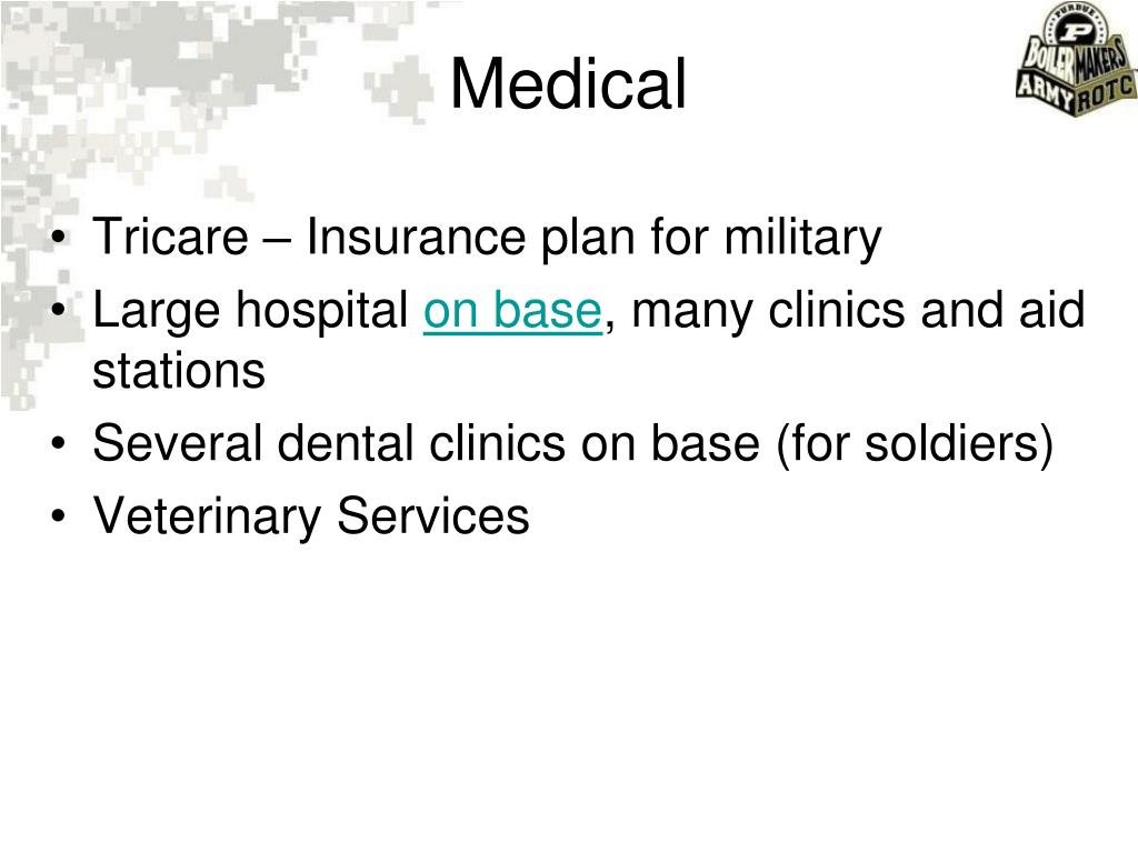 Tricare – Insurance plan for military