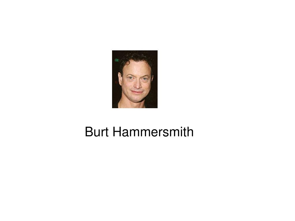 Burt Hammersmith
