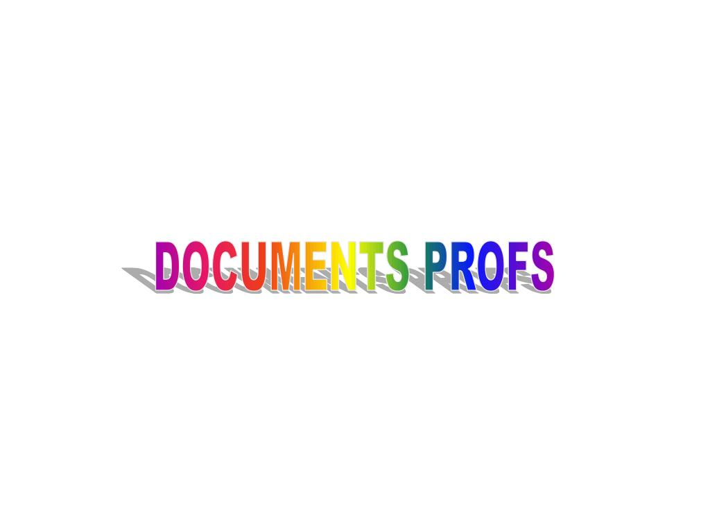 DOCUMENTS PROFS