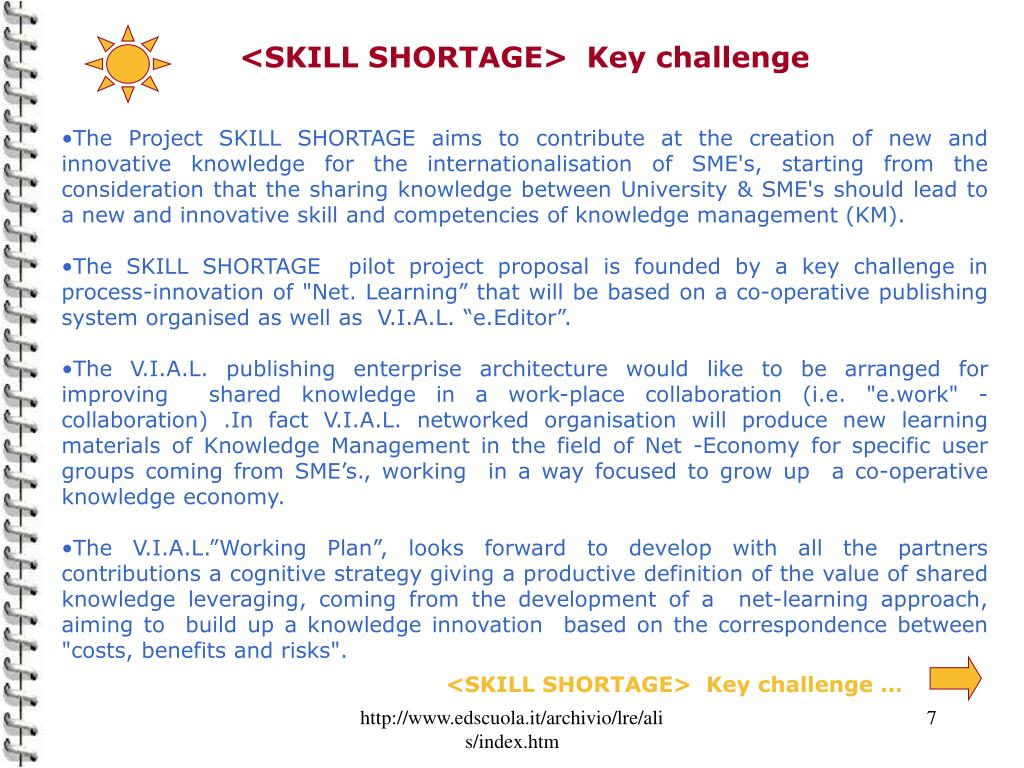 <SKILL SHORTAGE>  Key challenge