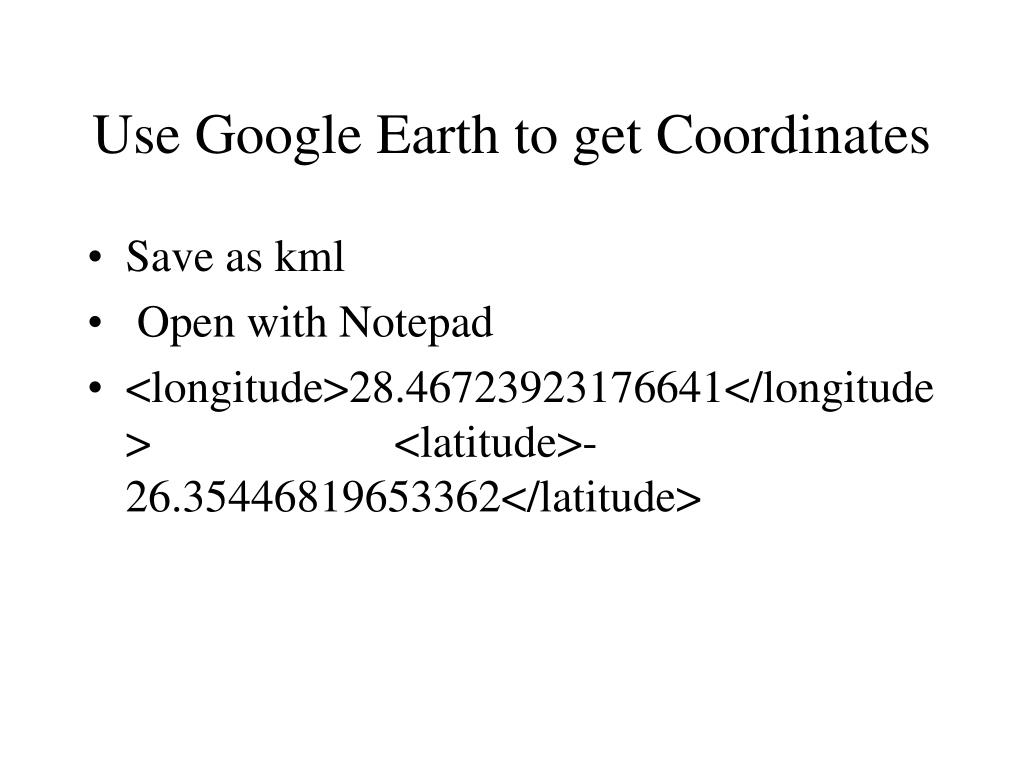 Use Google Earth to get Coordinates