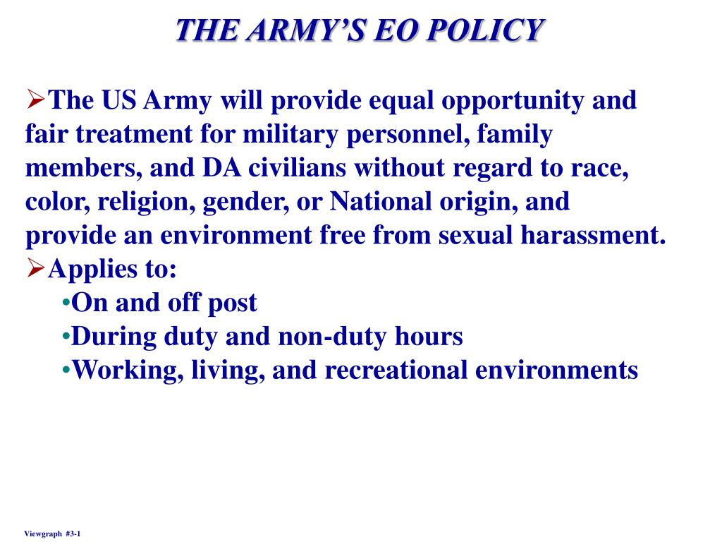 THE ARMY'S EO POLICY