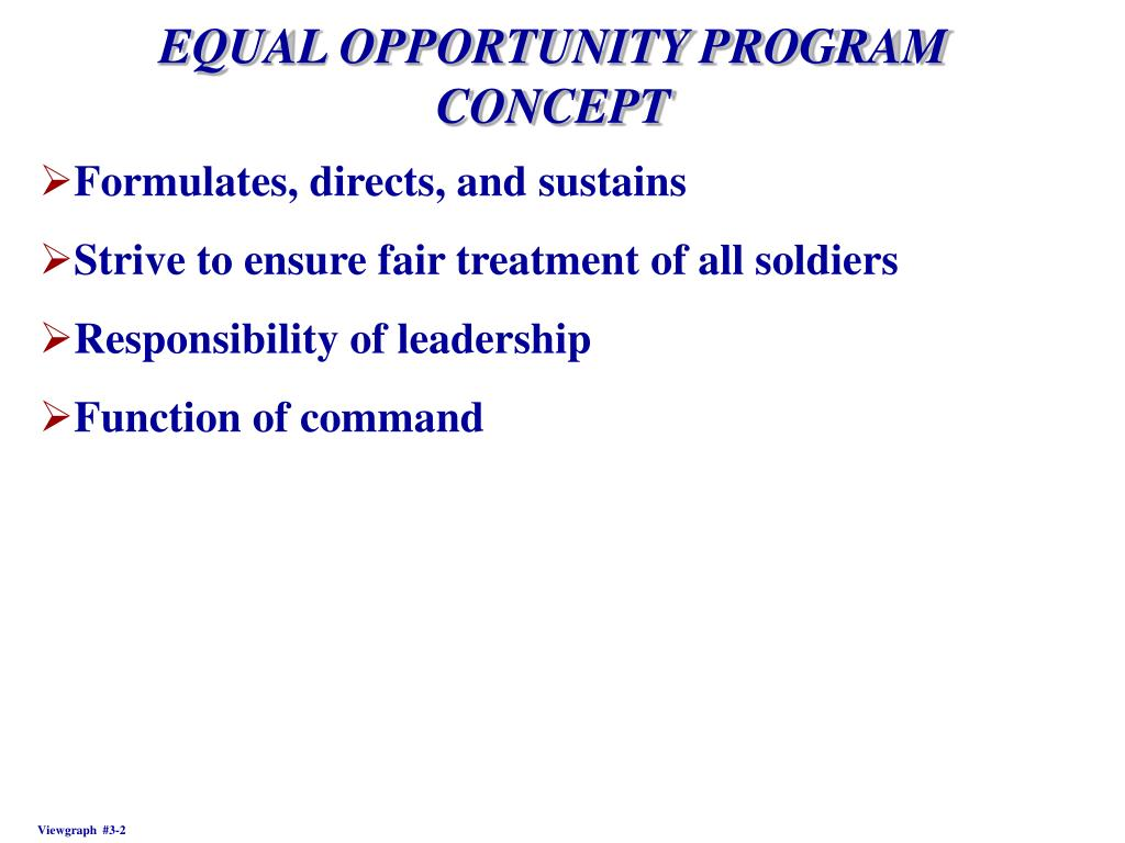 EQUAL OPPORTUNITY PROGRAM CONCEPT