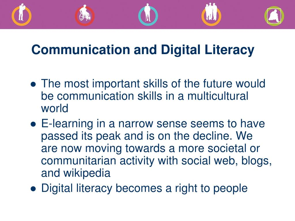Communication and Digital Literacy