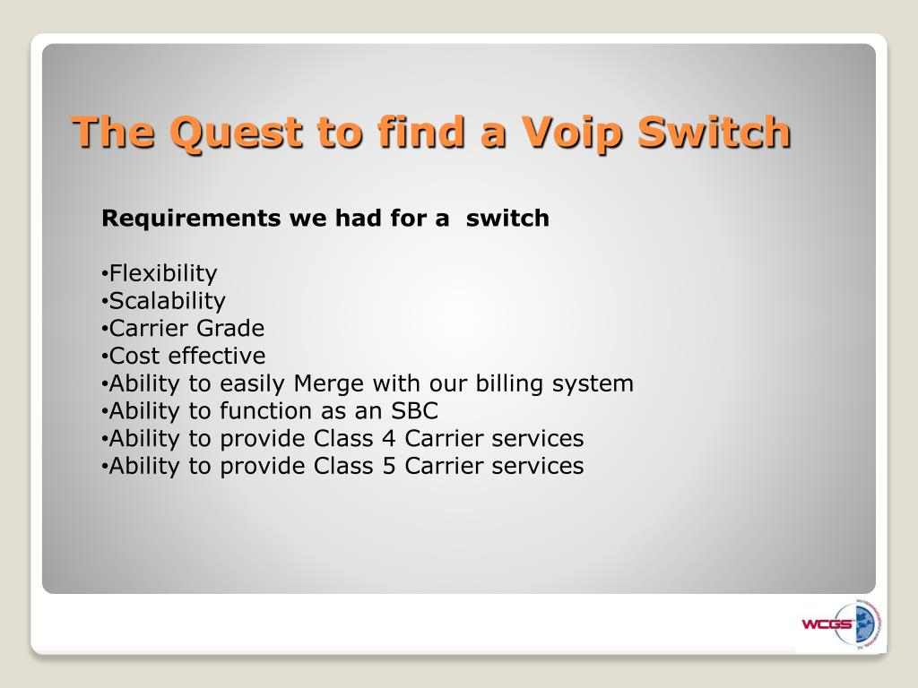 Requirements we had for a  switch