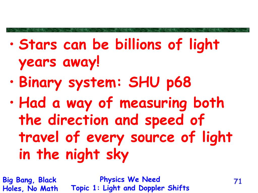Stars can be billions of light years away!