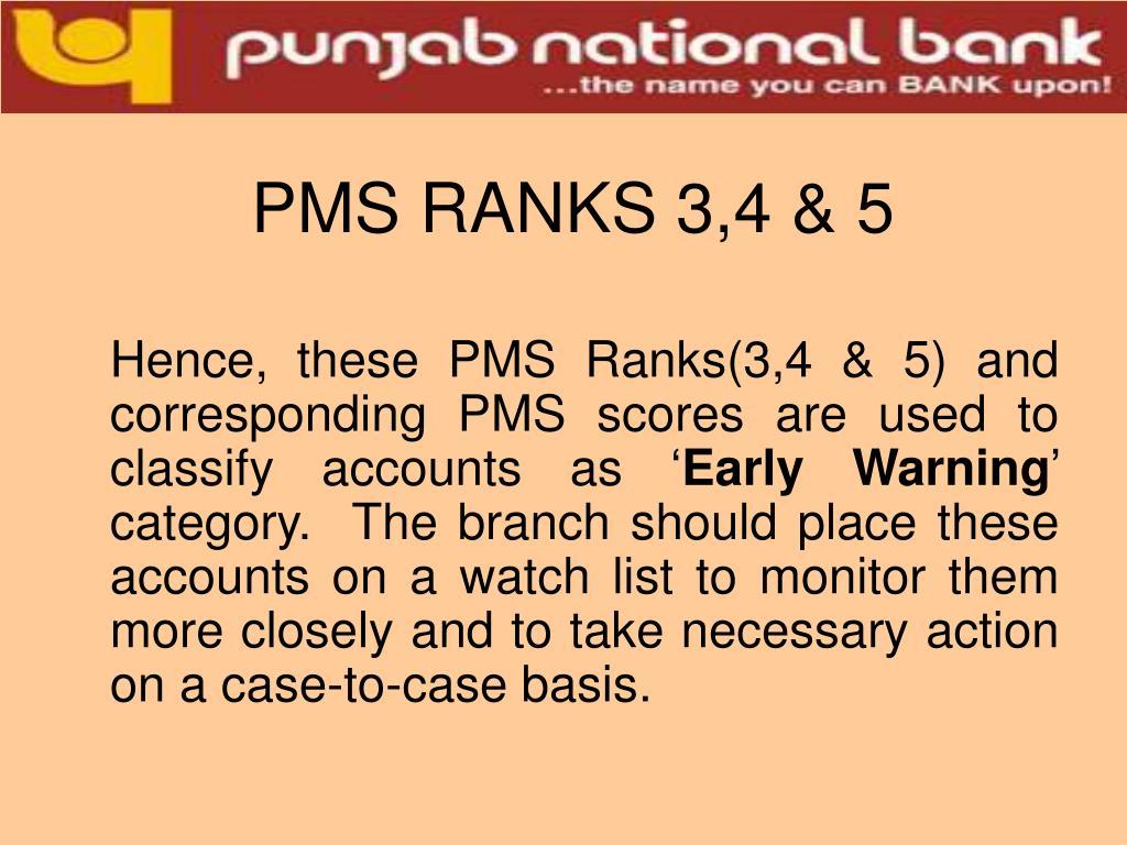 PMS RANKS 3,4 & 5